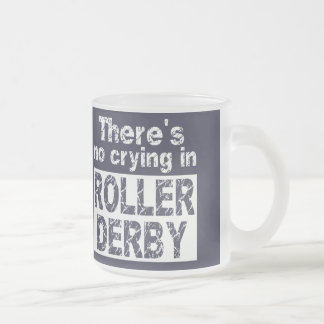 ローラーダービーに泣き叫びがありません フロストグラスマグカップ
