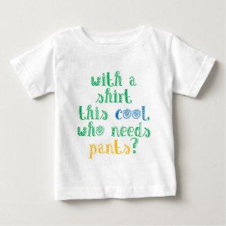 ワイシャツによってこのカッコいいは、だれズボンを必要としますか。 ベビーのため ベビーTシャツ