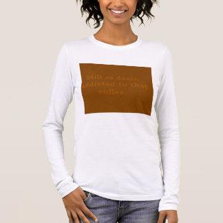 ワイシャツをコーヒー女性に熱中される Tシャツ