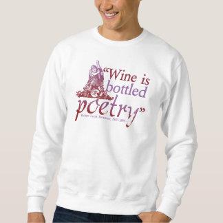ワインによってびん詰めにされる詩歌 スウェットシャツ