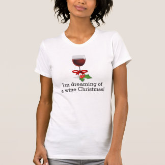 ワインのクリスマスのおもしろいな休日のデザインの夢を見ること Tシャツ