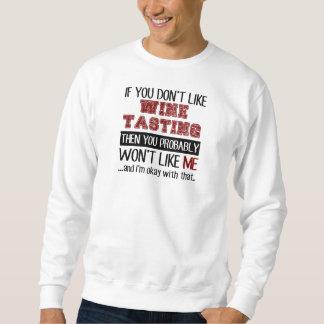 ワインの試飲のカッコいいを好まなければ スウェットシャツ