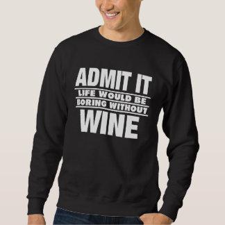 ワイン-おもしろTシャツなし スウェットシャツ