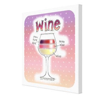 ワイン、より多くのワイン、さらにワイン キャンバスプリント