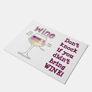 ワイン、より多くのワイン、さらにワイン ドアマット