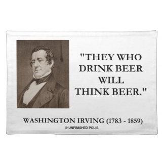 ワシントン州アービングの飲み物ビールはビール引用文を考えます ランチョンマット