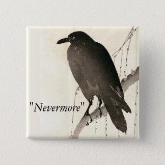 """ワタリガラスのスケッチ- """"Nevermore """" 5.1cm 正方形バッジ"""