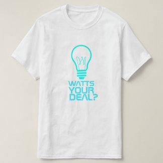 ワットあなたの取り引き Tシャツ