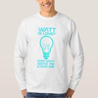 ワットは愛です Tシャツ
