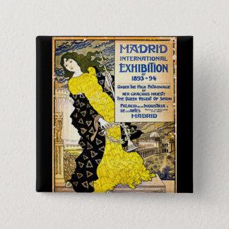 ヴィンテージ: マドリードの国際的な博覧会1893-94年 5.1CM 正方形バッジ