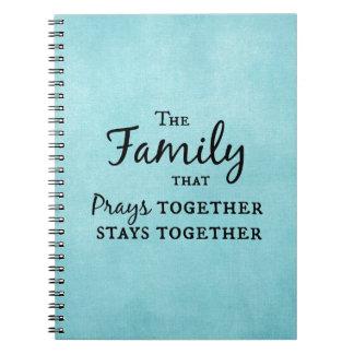 一緒に祈る家族は、一緒にとどまります ノートブック