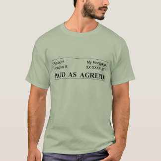 一致する支払済抵当- Tシャツ