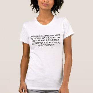 一般のアメリカ人は…に対して話す必要があります Tシャツ