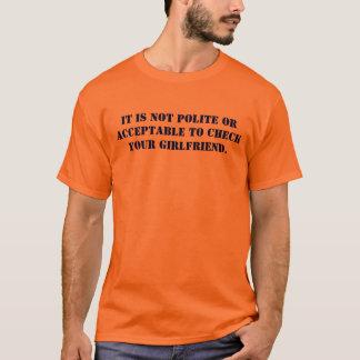 丁寧またはあなたのGIを点検することは受諾可能…ではないです Tシャツ