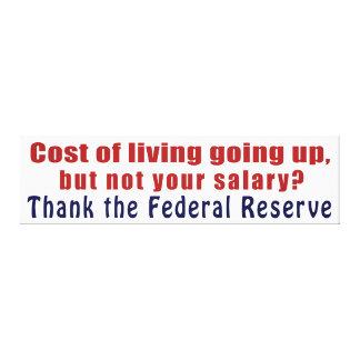 上がる生活費は連邦準備制度を感謝していしています キャンバスプリント