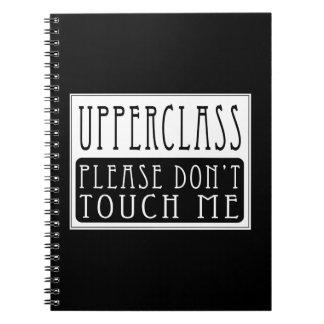 上流階級-私に触れないで下さい ノートブック