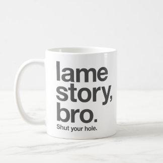 """下肢が不自由な物語、BRO。 あなたの穴を締めて下さい。 """"コーヒー""""マグ コーヒーマグカップ"""