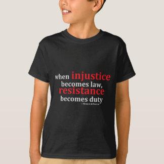 不公平不公平および抵抗のTシャツ Tシャツ