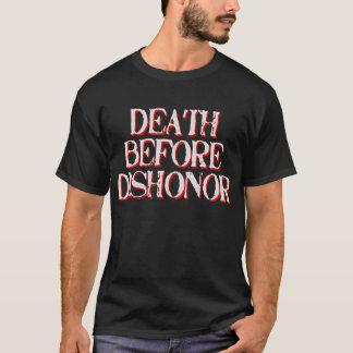 不名誉のTシャツの前の死 Tシャツ