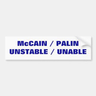 不安定で/ない   McCAIN/PALIN バンパーステッカー