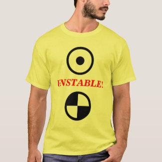 不安定! Tシャツ