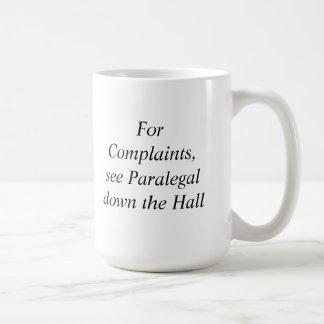 不平のために、パラリーガルのマグを見て下さい コーヒーマグカップ