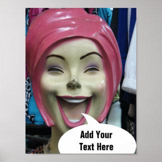 不機嫌の笑うマネキンの~はあなたの文字をここに加えます ポスター