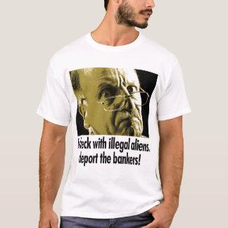 不法入国者が付いている経糸ガイドは、銀行家を追放します! Tシャツ