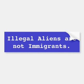 不法入国者は移民ではないです バンパーステッカー