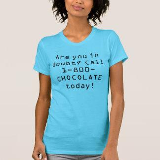 不確かですか。 呼出し1 800チョコレート! Tシャツ