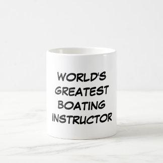 """""""世界すばらしい船遊びインストラクター""""のマグ コーヒーマグカップ"""