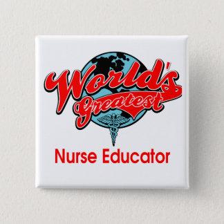 世界ですばらしいナースの教育者 5.1CM 正方形バッジ