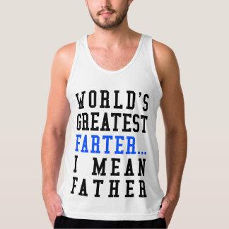 世界で最も素晴らしいFarter。 私は父タンクを意味します タンクトップ