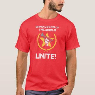 世界のバンドギークは、結合します! Tシャツ