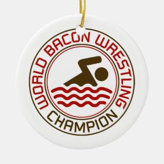 世界のベーコンのレスリングのチャンピオン セラミックオーナメント