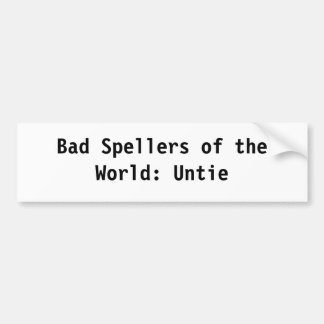 世界の悪いSpellers バンパーステッカー