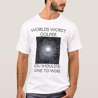 世界の最も悪いゴルファー Tシャツ