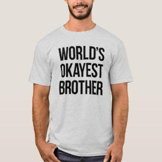 世界のOkayestの兄弟 Tシャツ