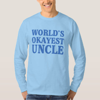 世界のOkayestの叔父さん Tシャツ