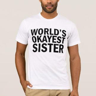 世界のOkayestの姉妹のTシャツ Tシャツ