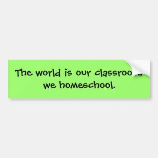 世界は私達の教室です; 私達homeschool. バンパーステッカー