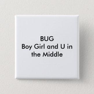 中間のBUGBoyの女の子そしてU 5.1cm 正方形バッジ