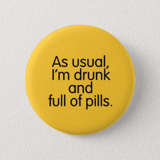 丸薬ボタンの酔った、完全 5.7CM 丸型バッジ