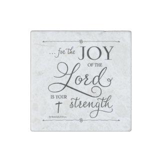 主の喜び- Nehemiahの8:10 ストーンマグネット