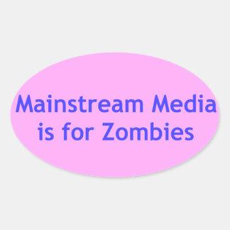 主流媒体はゾンビのためです 楕円形シール