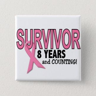 乳癌の生存者8つの年及びカウント 5.1CM 正方形バッジ
