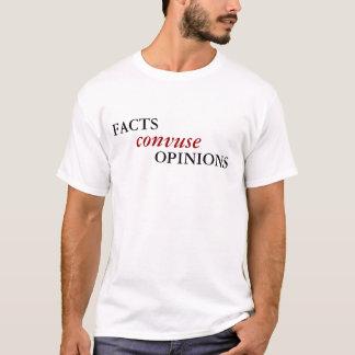 事実         、convuse、意見 tシャツ