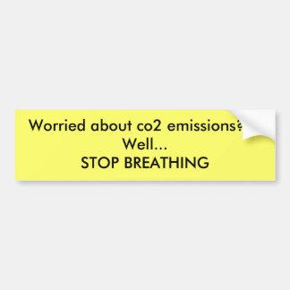 二酸化炭素排出を心配されているか。か。か。井戸…停止BREAT… バンパーステッカー