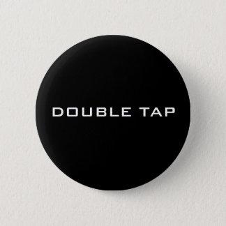 二重タップボタン 5.7CM 丸型バッジ