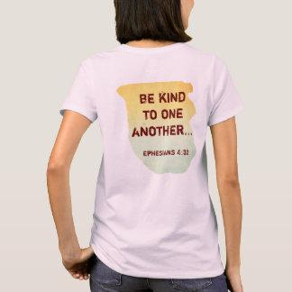互いに親切があって下さい -- Tシャツ